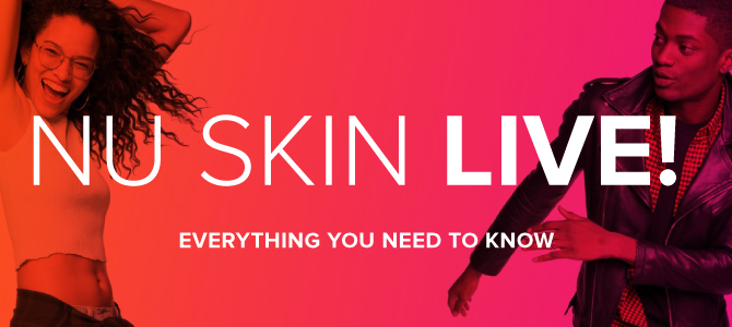 Everything You Need to Know for Nu Skin LIVE